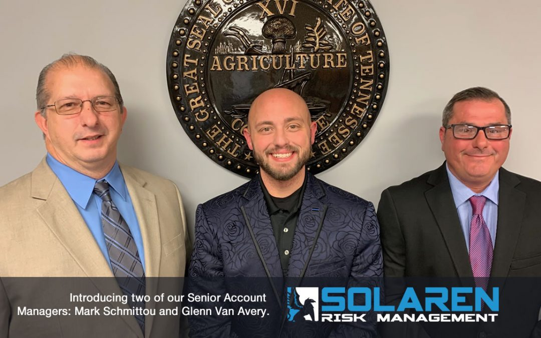 Solaren Risk Management Introduces Two Of Its Senior Account Managers: Mark Schmittou & Glenn Van Avery