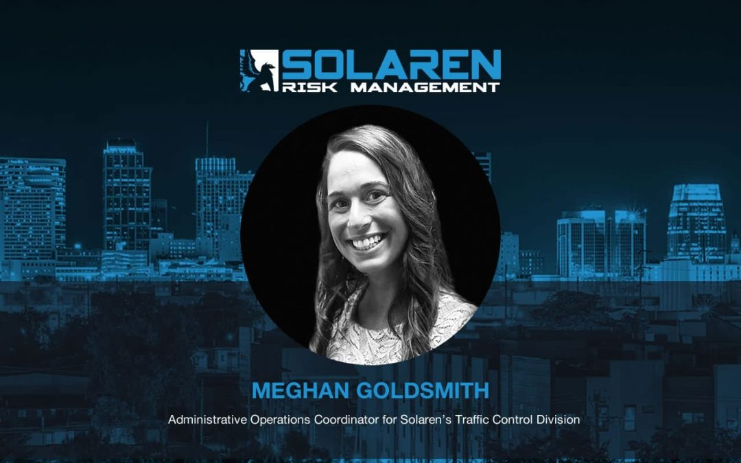 Announcing Meghan Goldsmith Administrative Operations Coordinator for the Traffic Control Division