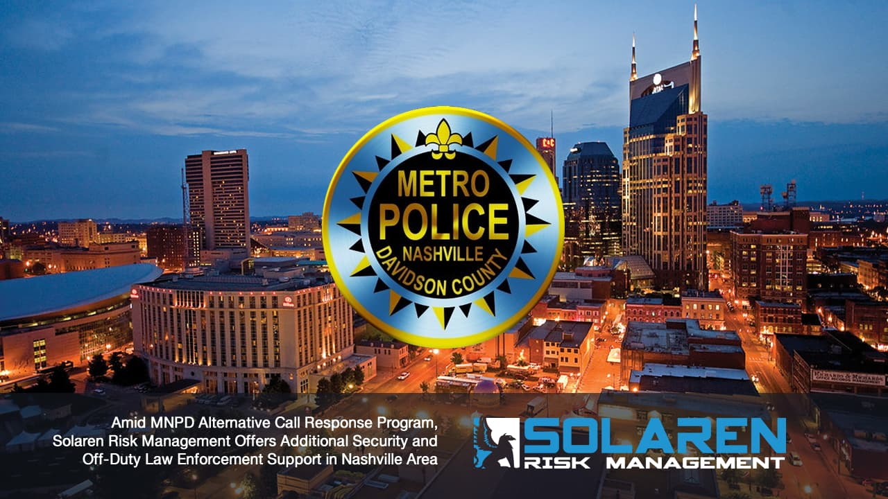 amid-covid-metro-mnpd-alt-call-response-srm-offers-security-off-duty-law-enforcement-nashville