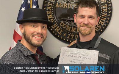 Solaren Risk Management Recognizes Nick Jordan for Excellent Service